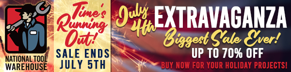 National Tool Warehouse July 4th Extravaganza - Up to 70% Off!
